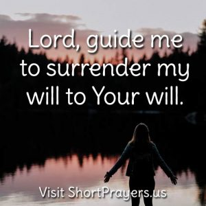 surrender my will prayer